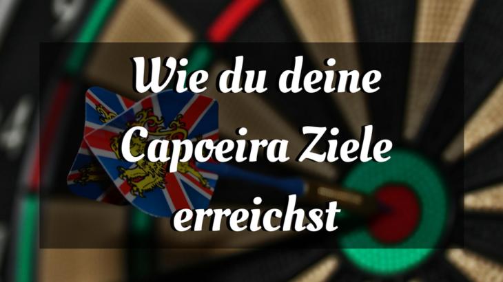 capoeira ziele erreichen